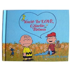 You're In Love, Charlie Brown by Charles Schulz, Stated First Edition Book - Collectible Book