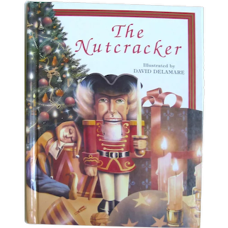 The Nutcracker Illustrated By David Delamare - Children's Christmas Story