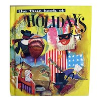 The True Book Of Holidays 1950s Illustrated Children's Book Published by Children's Press