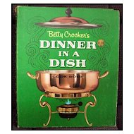 Betty Crocker's Dinner In A Dish Cookbook -- First Edition