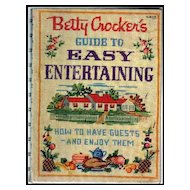 Betty Crocker's Guide to Easy Entertaining - 1st Edition