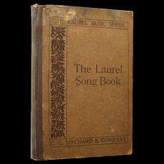 1912 Laurel Song Book Vintage Choral Book / Vintage Music Book