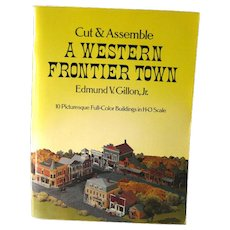 A Western Frontier Town Cut and Assemble HO Scale Buildings 1979 / Childrens Craft Book / Gift Book