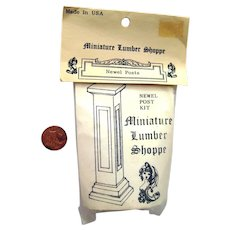 Miniature Lumber Shoppe Newel Post Kit NOS - Dollhouse Miniatures - Miniature Display Kit