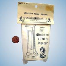 Miniature Lumber Shoppe Newel Post Kit NOS - Dollhouse Miniatures - Miniature Display Kit
