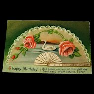 Embossed Happy Birthday Postcard With Swan Fans and Roses - Vintage Ephemera - Birthday Post Card - Embossed Postcard - Gilded Postcard