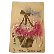 Birthday Greetings Embossed Postcard Gilded Basket - Vintage Ephemera - Birthday Postcard