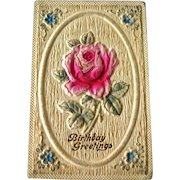 Birthday Heavily Embossed Postcard Rose - Vintage Ephemera - Birthday Post Card
