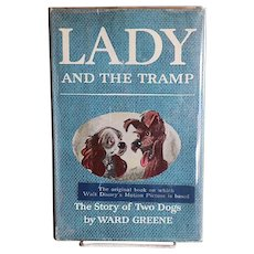 Lady And The Tramp (Authored by Ward Greene, 1953/First Edition, First Printing/Published by Simon & Schuster, New York, NY)