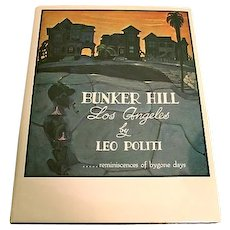 Bunker Hill Los Angeles by Leo Politi, Signed copy, 1st Edition, Publ. by Desert-Southwest, Inc, in 1964