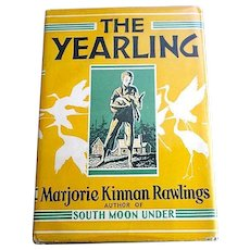 The Yearling; 1st Edition by Marjorie Kinnan Rawlings and published by Charles Scribners Sons in 1938