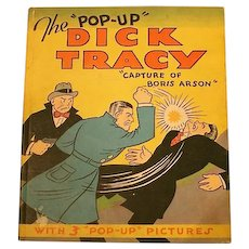 "The ""Pop-Up"" Dick Tracy-""Capture of Boris Arson""; Chester Gould; Publ: Pleasure Books, Inc, Chicago, IL; 1935"