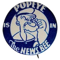 "Popeye Is In The News Bee 1930's 1 1/4"" celluloid pinback"