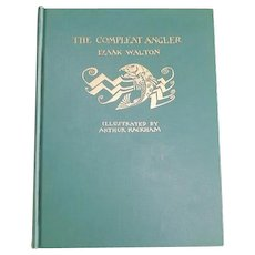 The Compleat Angler, Isaak Walton, First American Edition, 1931, Arthur Rackham