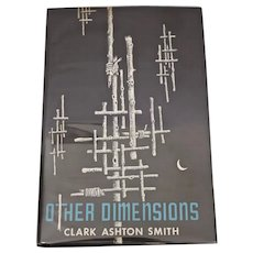Other Dimensions, Clark Ashton Smith, First Edition
