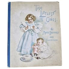 The Littlest Ones.  Maude Humphrey, 1898