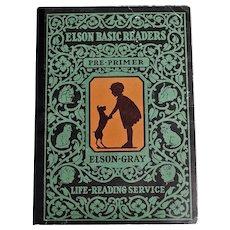 Elson Basic Readers Pre-Primer/ 1930