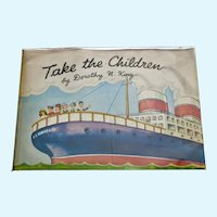 Take The Children.  A die-cut paper doll book complete. 1945