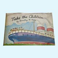 Take The Children.  A die-cut paper doll book complete. 1945