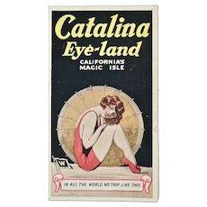 Catalina Eye-land brochure and California map, Early 1900's