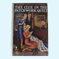 The Clue in the Patchwork Quilt, A Judy Bolton Mystery, 1st Edition