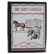 The Fairy Caravan: Beatrix Potter/ 1929/ First Edition