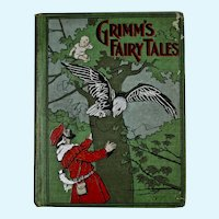 Grimm's Fairy Tales book, 1899