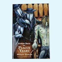 Stories From The Plague Years, signed, limited edition/ISBN 9-781587-672187