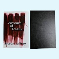 Voyeurs of Death, signed, limited edition