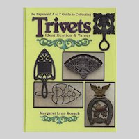The Expanded A-Z Guide To Collecting Trivets by Margaret Lynn Rosack (2010)
