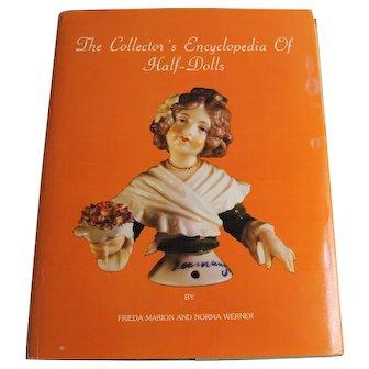 Book The Collectors Encyclopedia of Half Dolls NORMA WERNER, FRIEDA MARION 1979