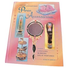 Purse Accessories Book for Compacts Lipsticks Mirrors Solid Perfume by Roselyn Gerson 1997