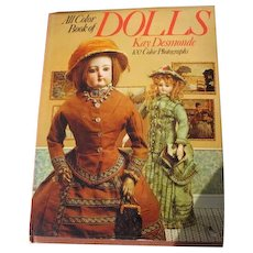 Dolls Book by Kay Desmonde 1974 Vintage Doll Book 100 Color Photographs