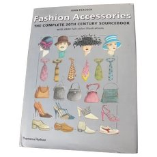 Book of Fashion Accessories by John Peacock Shoes Hats Gloves Purses Fashions for Men and Women 1900's