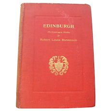 Edinburgh Book by Robert Louis Stevenson 1st  Edition 1st Printing 1889