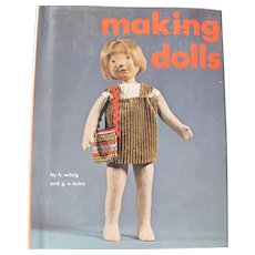 Making Dolls Book 1969 Good Condition w/ Cover Witzig / Kuhn