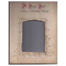 """Page From Victorian Photo Album, Proverb, """"A Happy Heart"""""""