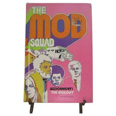 1970 The Mod Squad Hardcover Book.  Assignment:  The Hideout by Richard Deming. Whitman.