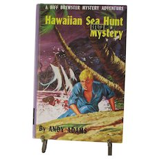 VINTAGE 1960 Hawaiian Sea Hunt Mystery by Andy Adams. A Biff Brewster Mystery Adventure.  Hardcover.