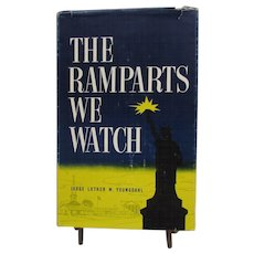 The Ramparts We Watch by Luther Youngdahl - Judge and former Governor of Minnesota. Signed.