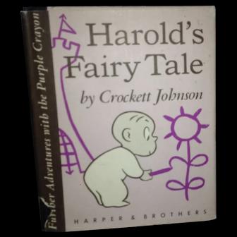 Harold;s Fairy Tale 1956 1st printing w DJ RARE !