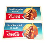 Advertising: Coca Cola: Friendliest Drink On Earth Cardboard Blotter - Marked
