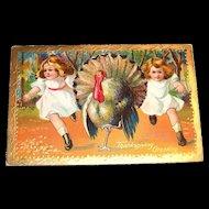 Vintage Thanksgiving Greeting (Turkey & 2 Little Girls) Postcard - 1909