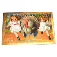Vintage Thanksgiving Greeting (Turkey & 2 Little Girls) Postcard - 1909