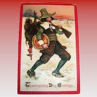 Frances Brundage: Thanksgiving Day Greetings Postcard (Pilgrim Caught His Turkey)