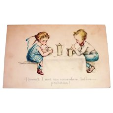 Haven't I Met You Somewhere Before---Probition? Postcard - Signed