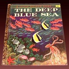 Little Golden Book: The Deep Blue Sea, 1958, A Edition