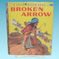 Little Golden: Broken Arrow Children's Book, 1957, A Edition