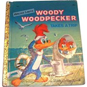 Little Golden: Woody Woodpecker Takes A Trip Book, 1961, B Edition