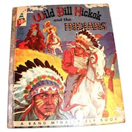 Rand McNally Elf Book: Wild Bill Hickok and the Indians Children's Book - 1956